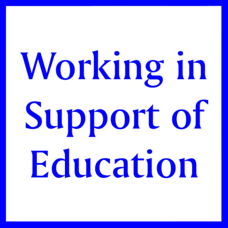 Working in Support of Education